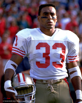 Roger Craig was a hard nosed runner.